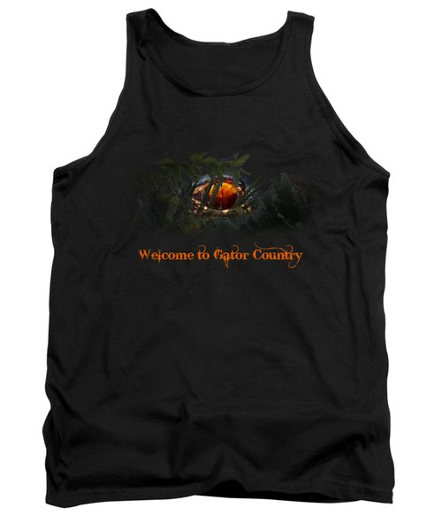 Welcome To Gator Country Tank Top by Mark Andrew Thomas