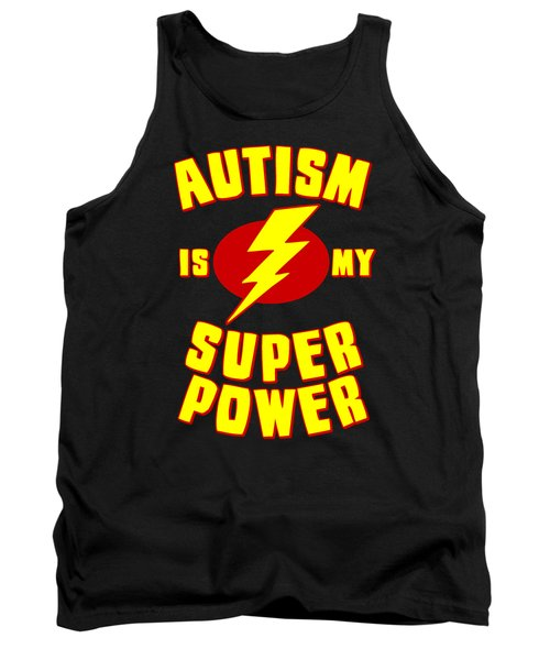 Autism Is My Superpower Tank Top