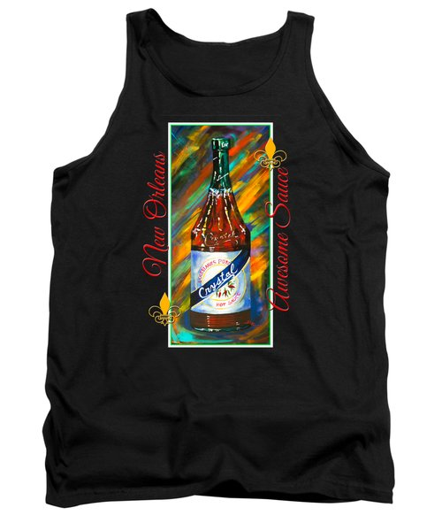Awesome Sauce - Crystal Tank Top by Dianne Parks