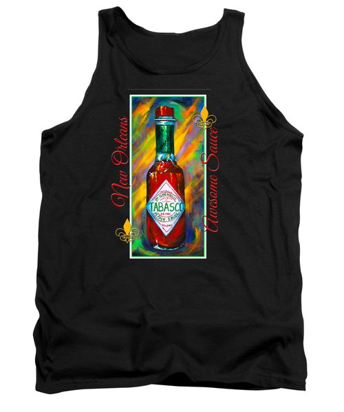 Awesome Sauce - Tabasco Tank Top by Dianne Parks
