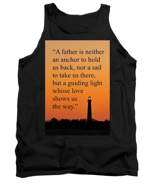 Barnegat Lighthouse With Father Quote Tank Top