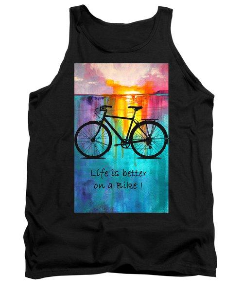 Better On A Bike Tank Top