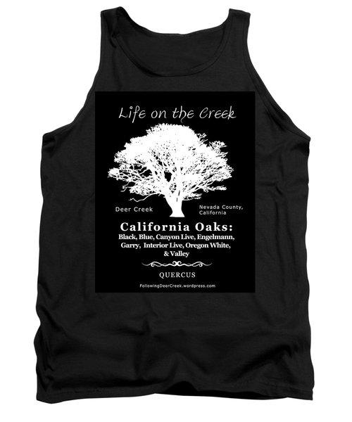 California Oak Trees - White Text Tank Top