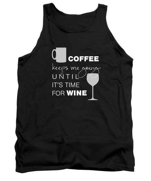 Coffee And Wine Tank Top
