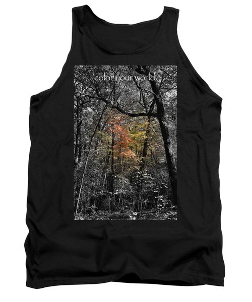 Tank Top featuring the photograph Color Your World by Geri Glavis