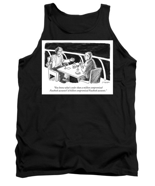 Cooler Than A Million Compromised Facebook Accounts Tank Top