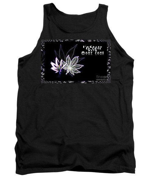 Crazy About Mary Jane Tank Top by Jacqueline Lloyd