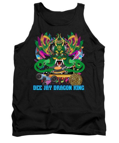 Dee Jay  Dragon 7  King All Products Tank Top by Bill Campitelle