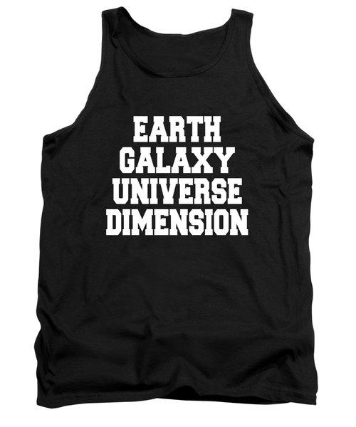 Earth Galaxy Universe Dimension Tank Top