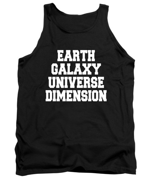 Earth Galaxy Universe Dimension Tank Top