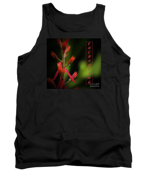 Tank Top featuring the photograph Enchanting by Pamela Blizzard
