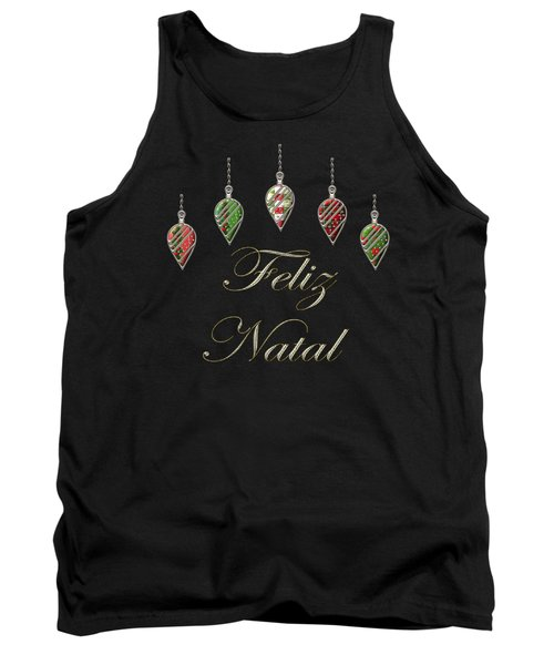 Feliz Natal Portuguese Merry Christmas Tank Top by Movie Poster Prints