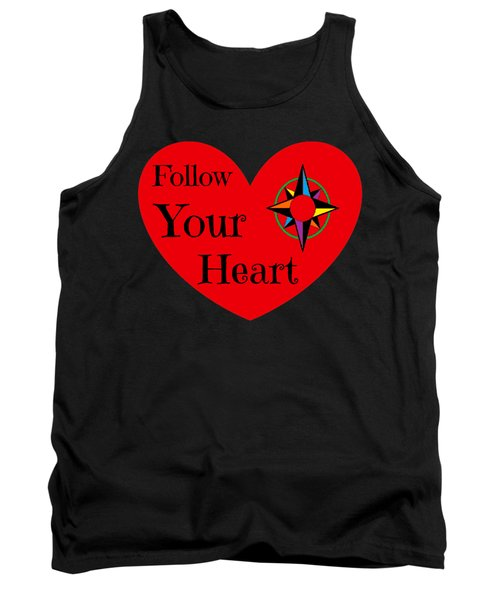 Tank Top featuring the photograph Follow Your Heart 2016 by Padre Art