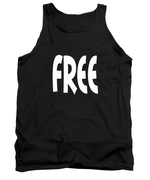 Free - Conscious Mindful Quote Prints Tank Top