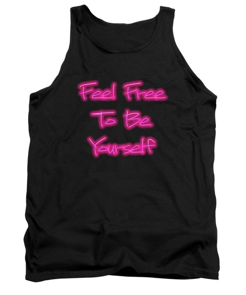 Free To Be Yourself   Tank Top