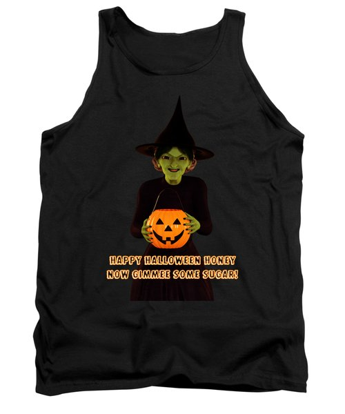 Tank Top featuring the digital art Gimmee Some Sugar Witch by Methune Hively