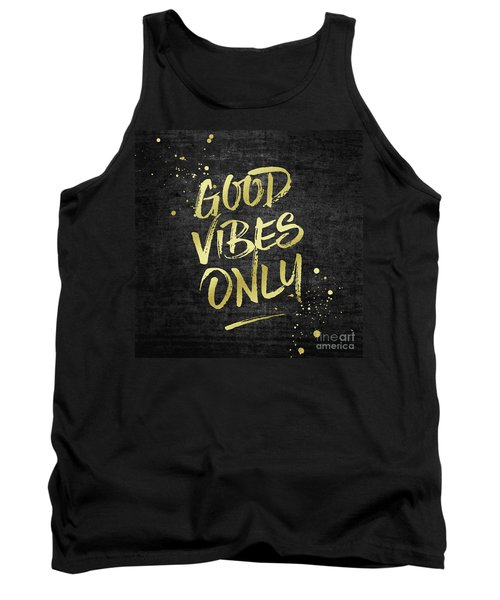 Good Vibes Only Gold Glitter Rough Black Grunge Tank Top