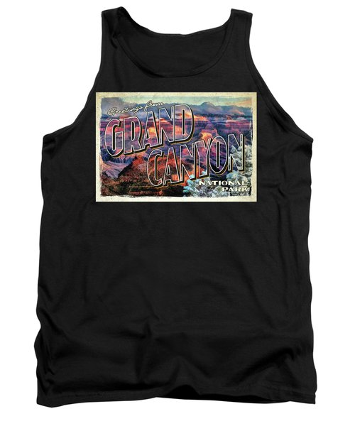 Greetings From Grand Canyon National Park Tank Top