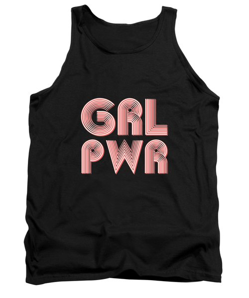 Grl Pwr 1 - Girl Power - Minimalist Print - Pink - Typography - Quote Poster Tank Top