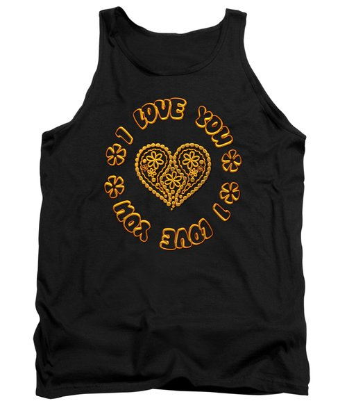Groovy Golden Heart And I Love You Tank Top