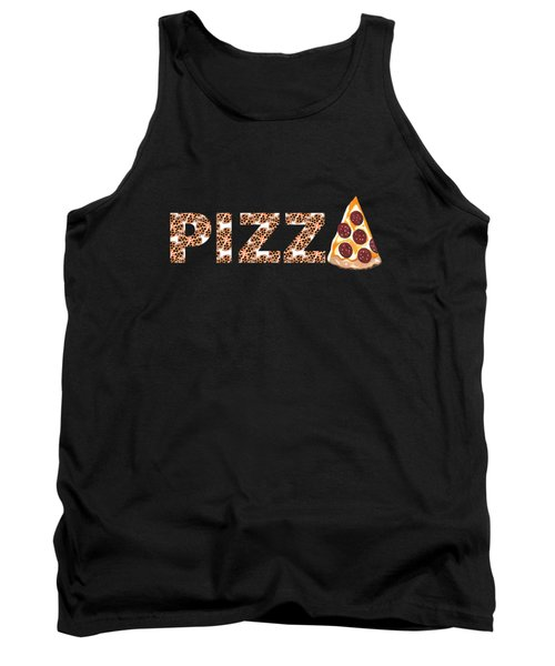 Have A Slice - Pizza Typography Tank Top