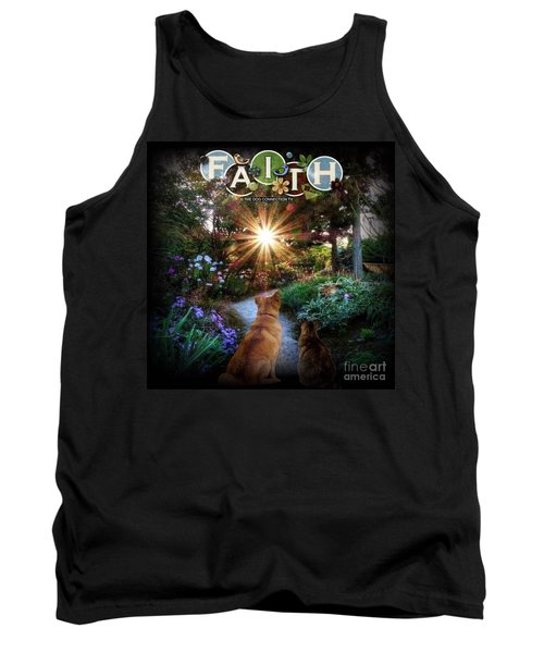 Tank Top featuring the digital art Have Faith by Kathy Tarochione