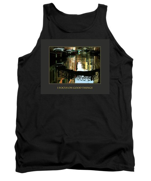 Tank Top featuring the photograph I Focus On Good Things Venice by Donna Corless