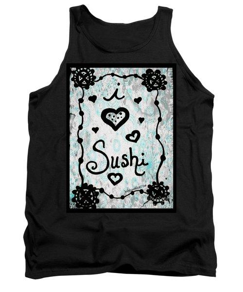 I Heart Sushi Tank Top