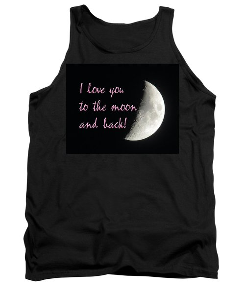 I Love You To The Moon Pink Tank Top