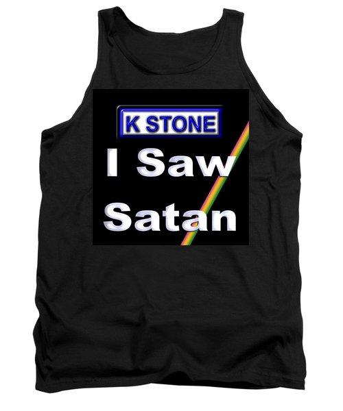 I Saw Satan Tank Top