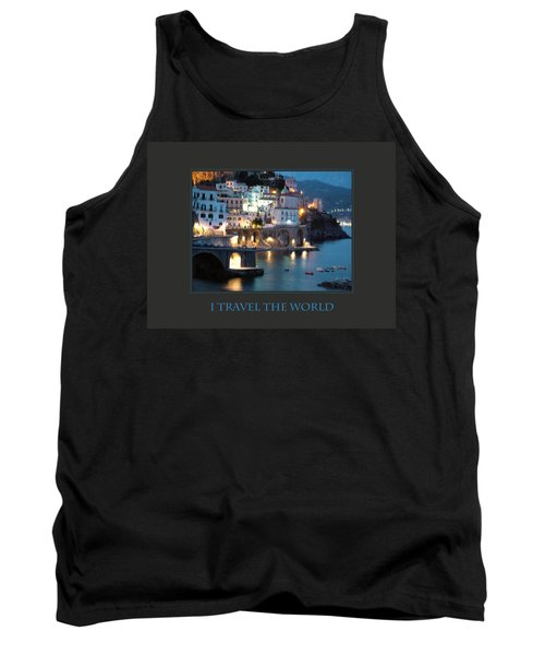 Tank Top featuring the photograph I Travel The World Amalfi by Donna Corless