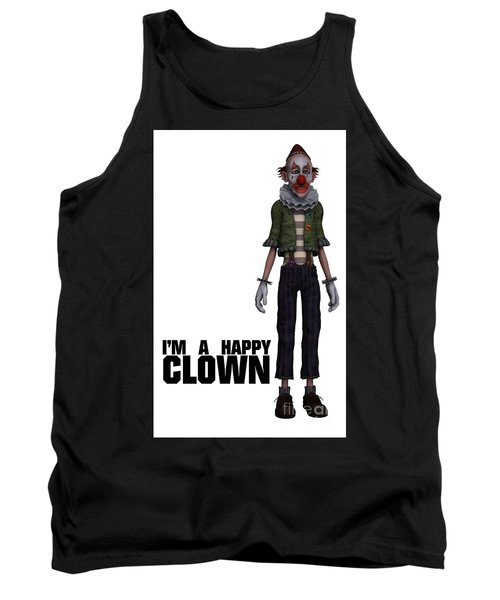 I'm A Happy Clown Tank Top