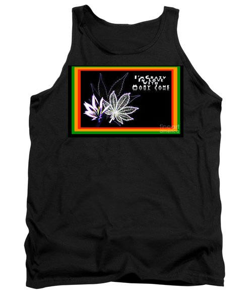 Tank Top featuring the digital art I'm Crazy In Love With Mary Jane by Jacqueline Lloyd