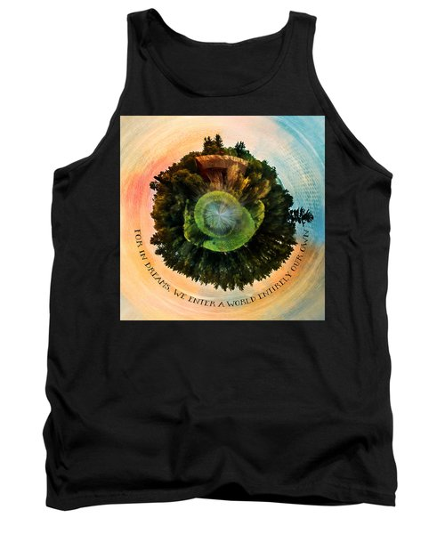 In Dreams A World Entirely Our Own Orb Tank Top