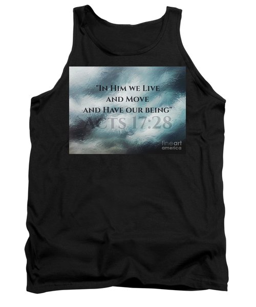 In Him We Live... Tank Top by Sharon Soberon