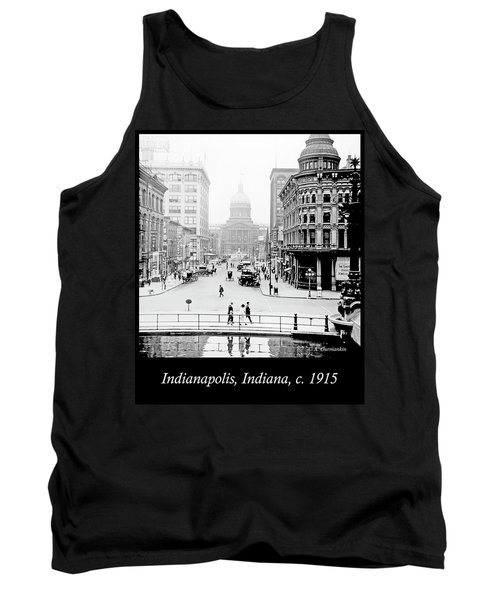 Indianapolis, Indiana, Downtown Area, C. 1915, Vintage Photograp Tank Top by A Gurmankin