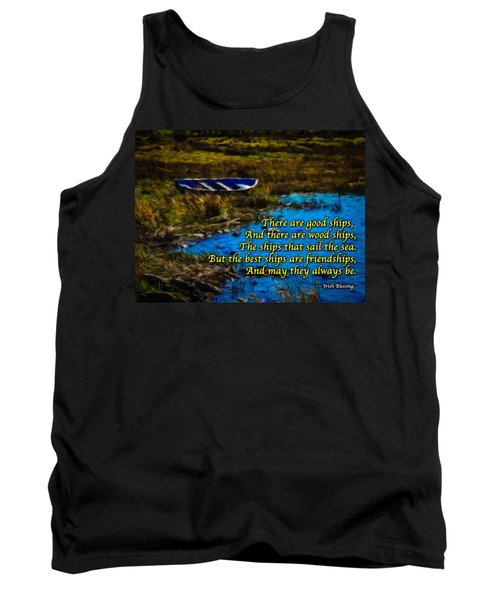 Irish Blessing - There Are Good Ships... Tank Top