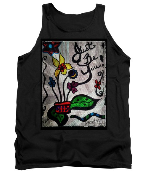 Just Be You Tank Top