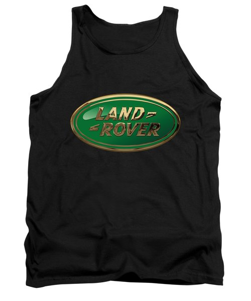 Land Rover - 3d Badge On Black Tank Top by Serge Averbukh