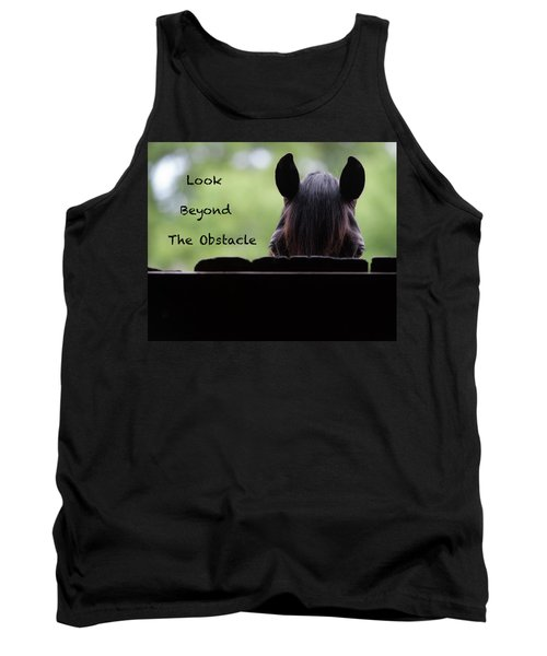 Look Beyond The Obstacle Tank Top