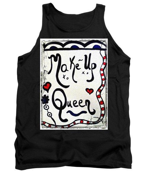 Make-up Queen Tank Top