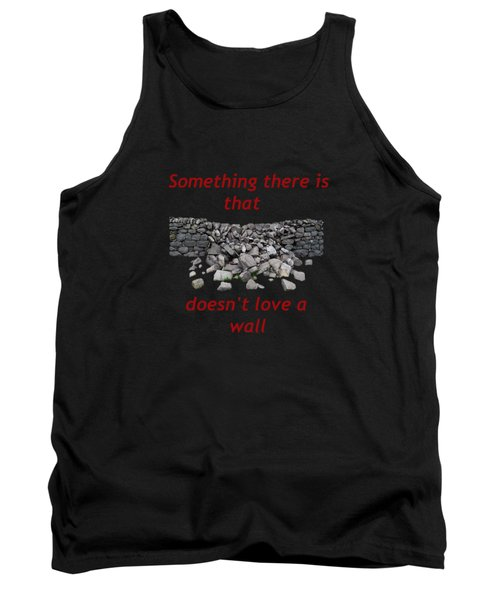 Mending Wall Transparent Background Tank Top