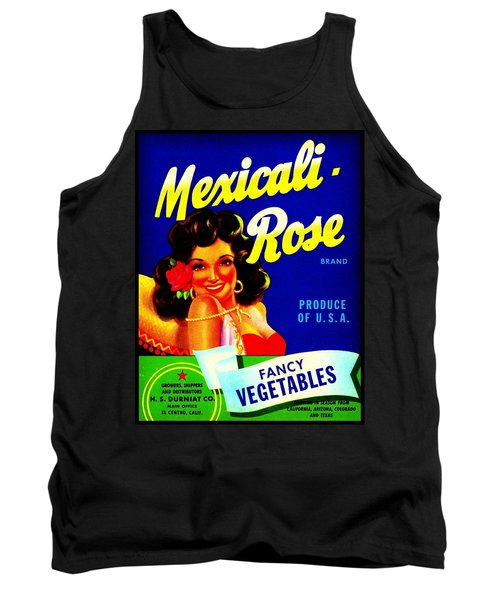 Tank Top featuring the photograph Mexicali Rose Vintage Vegetable Crate Label by Peter Gumaer Ogden
