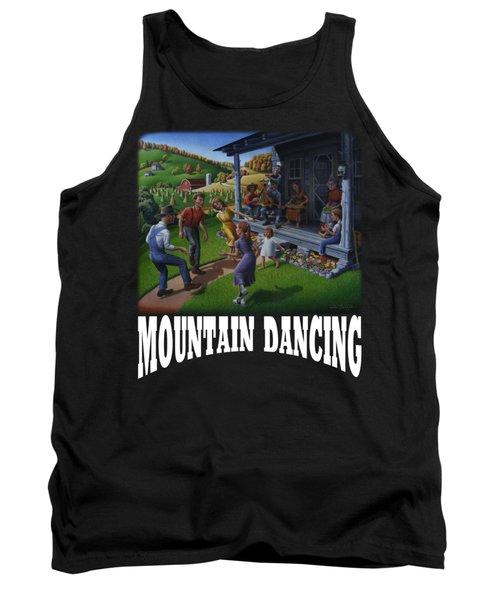 Mountain Dancing T Shirt 2 Tank Top