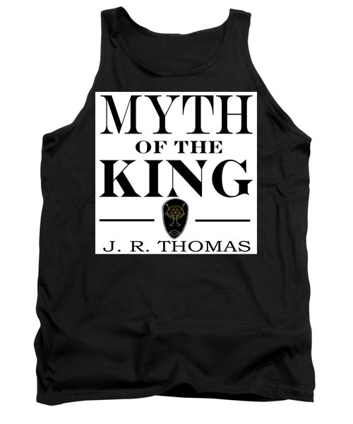 Tank Top featuring the digital art Myth Of The King Cover by Jayvon Thomas