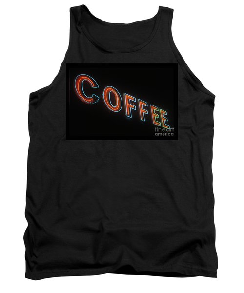 Tank Top featuring the photograph Neon Coffee by Jim and Emily Bush