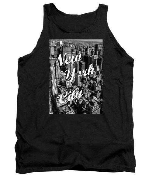 Tank Top featuring the photograph New York City by Nicklas Gustafsson