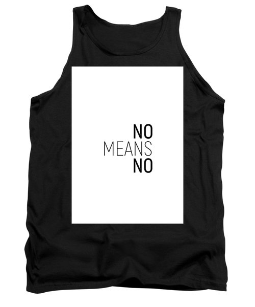 No Means No #minimalism Tank Top