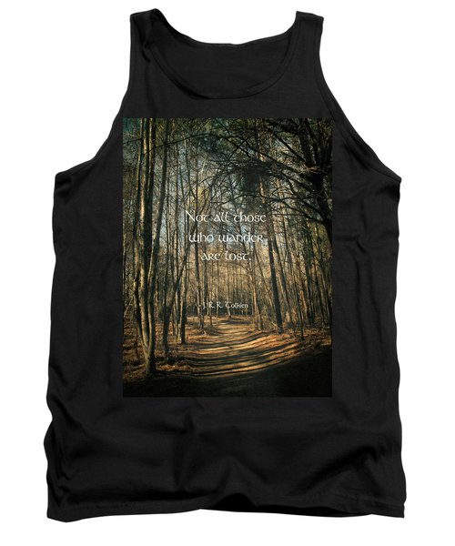 Not All Those Who Wander Tank Top by Jessica Brawley