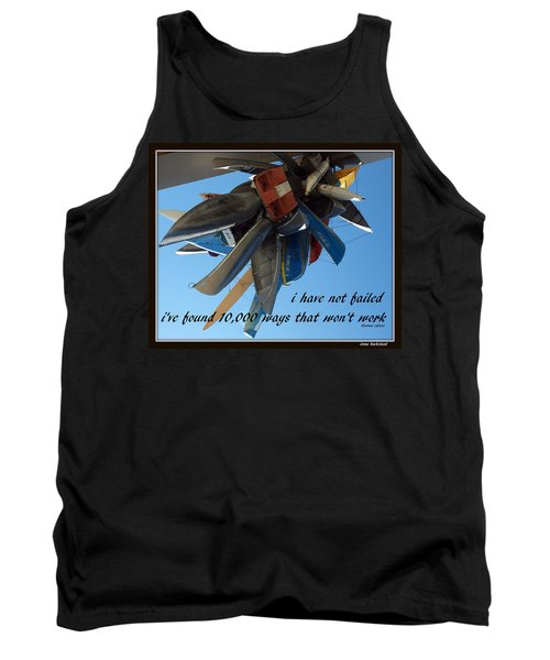 Tank Top featuring the photograph Not Failed by Irma BACKELANT GALLERIES
